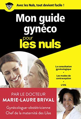 Mon guide gynéco pour les Nuls poche par  Marie-Laure BRIVAL