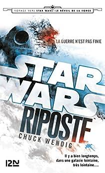 Star Wars - Riposte par [WENDIG, Chuck]