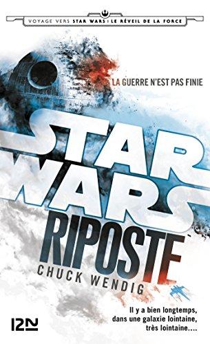 Star Wars - Riposte par Chuck WENDIG