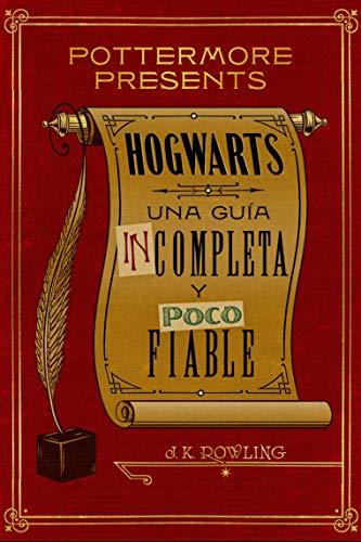 Hogwarts: guía incompleta poco fiable Pottermore