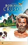 Robinson Crusoe: In Einfacher Sprache