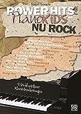 Power Hits for Piano - NU Rock: 10 leicht spielbare Klavierbearbeitungen