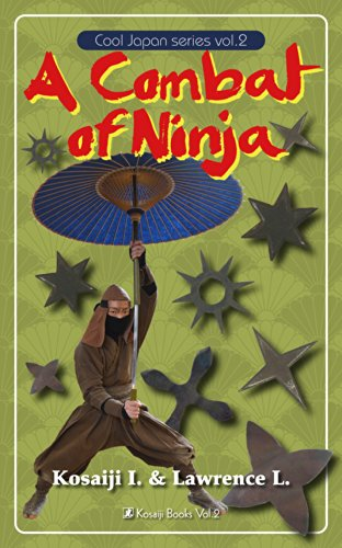 A Combat of Ninja (Cool Japan Book 2) (English Edition ...