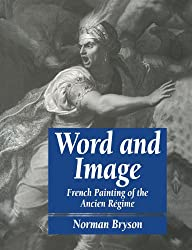Word and Image: French Painting of the Ancien Régime: French Painting of the Ancien Regime (Cambridge Paperback Library)