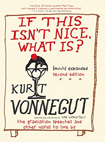 If This Isn't Nice What Is? por Kurt Vonnegut