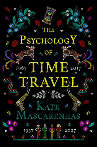 The Psychology of Time Travel by [Mascarenhas, Kate]