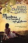 Mientras el corazón siga latiendo par Castillo Castro