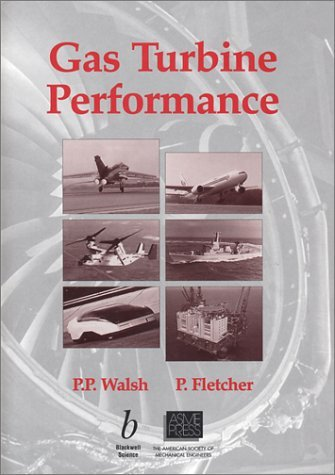 Gas Turbine Performance by Philip P. Walsh (1998-01-01)