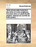 Telecharger Livres Texte Et Nouvelle Traduction Des Lettre Et Notes Anglaises Trouves Dans Un Porte Feuille Anglais Dpos Au Comit de Salut Public (PDF,EPUB,MOBI) gratuits en Francaise