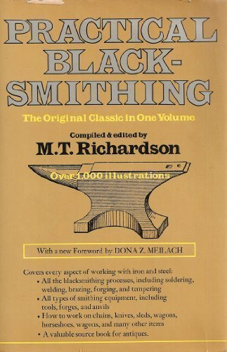 Practical Blacksmithing: The Original Classic in One Volume - Over 1,000 Illustrations (1978-07-01)