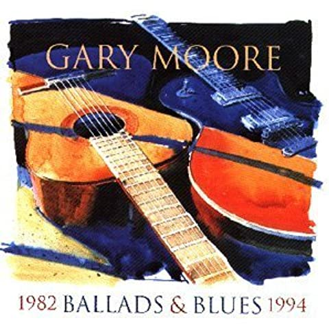 Ballad & Blues 1982-94 by Gary Moore