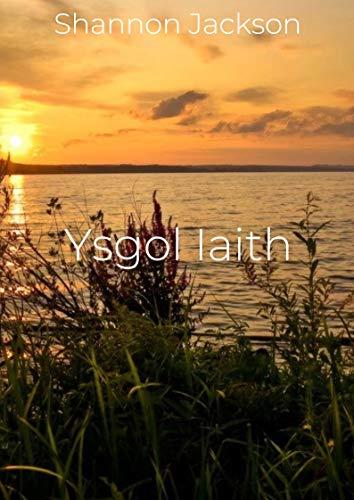 Ysgol Iaith (Welsh Edition) por Shannon  Jackson