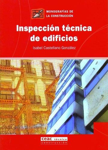 Inspección técnica de edificios (Monografía de la construcción) por Isabel Castellano González