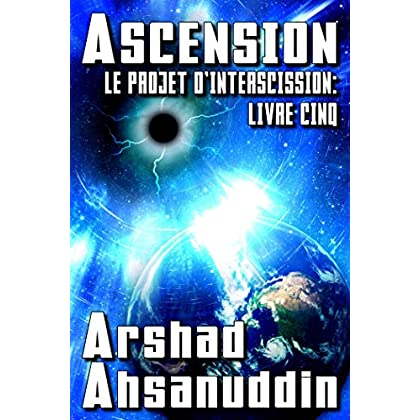 Ascension (Le Projet d'Interscission t. 5)