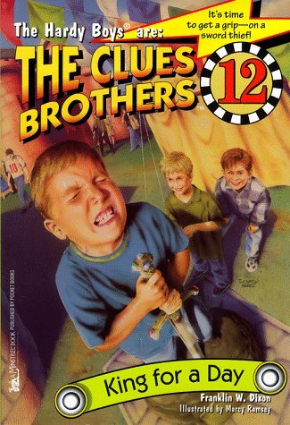 king-for-a-day-clues-brothers-12-the-hardy-boys-are-the-clues-brothers-by-franklin-w-dixon-1999-04-0