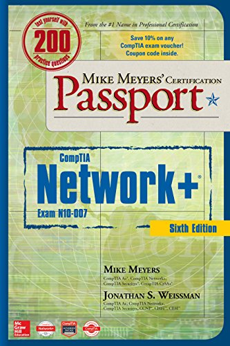 Mike Meyers' CompTIA Network+ Certification Passport, Sixth Edition (Exam N10-007) (Mike Meyers' Certification Passport) (English Edition)