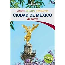 Ciudad de México (Lonely Planet-Guías De cerca, Band 1)