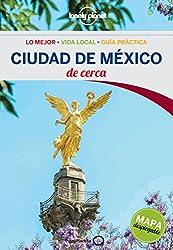 Ciudad de México De cerca 1 (Guías De cerca Lonely Planet)