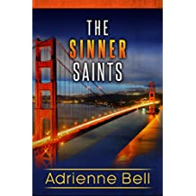 The Complete Sinner Saints Box Set (The Sinner Saints) (English Edition)