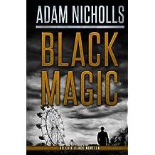 Black Magic: Volume 3 (Evie Black)