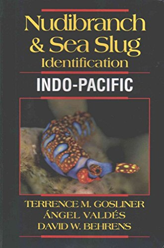[(Nudibranch & Sea Slug Identification -- Indo-Pacific)] [By (author) Terrence M. Gosliner ] published on (November, 2015)