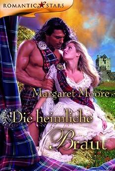 Die heimliche Braut von [Moore, Margaret]