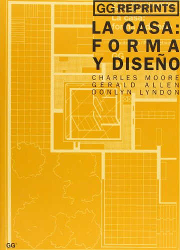 La casa: forma y diseño (GG Reprints)