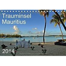 Trauminsel Mauritius (Tischkalender 2014 DIN A5 quer): Eine fotografische Reise durch Mauritius, der Trauminsel im Indischen Ozean (Tischkalender, 14 Seiten)