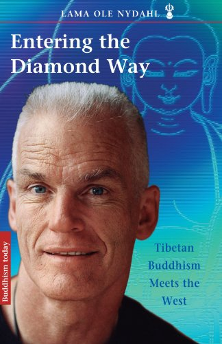 Entering the Diamond Way: My Path Among the Lamas: Tibetan Buddhism Meets the West