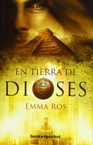 En tierra de dioses (Books4pocket narrativa) por Emma Ros