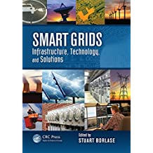Smart Grids: Infrastructure, Technology, and Solutions