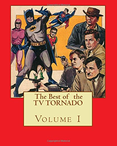 The Best of THE TV TORNADO Volume 1