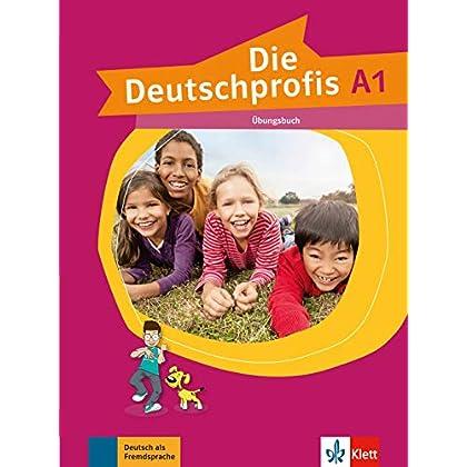 Die Deutschprofis A1 : Ubungsbuch