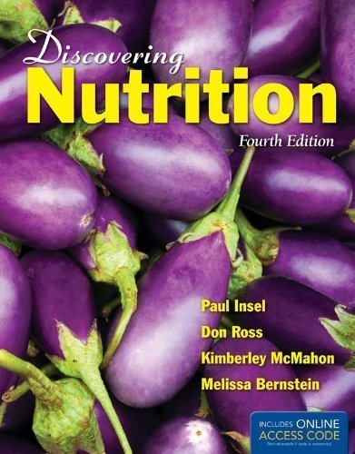 Discovering Nutrition by Insel, Paul Published by Jones & Bartlett Learning 4th (fourth) edition (2012) Paperback
