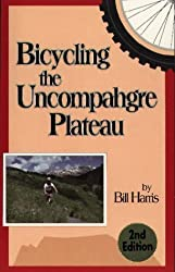 Bicycling the Uncompahgre Plateau by Bill Harris (1988-05-03)