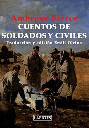 Cuentos de soldados y civiles por Ambrose Bierce