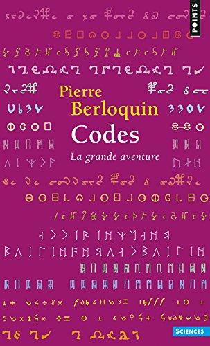 Codes. La grande aventure par Pierre Berloquin