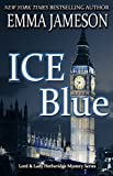 Ice Blue (Lord and Lady Hetheridge Book 1) by Emma Jameson
