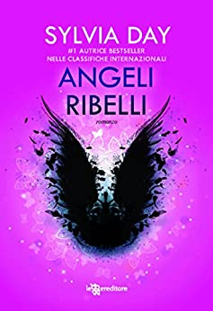 Angeli ribelli (Leggereditore Narrativa) di [Day, Sylvia]