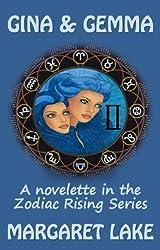 Gina and Gemma (Zodiac Rising Series - Gemini)