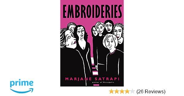 Embroideries Amazon Marjane Satrapi 9780224087407 Books