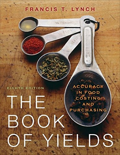 The Book of Yields: Accuracy in Food Costing and Purchasing (Single User Version)