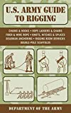 U.S. Army Guide to Rigging (US Army Survival) (English Edition)