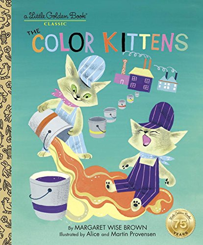 The Color Kittens (Little Golden Books)