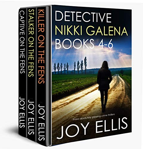 DETECTIVE NIKKI GALENA BOOKS 4-6 three absolutely gripping crime thrillers by [ELLIS, JOY]