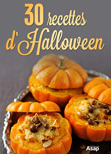 30 recettes d'Halloween (French Edition)