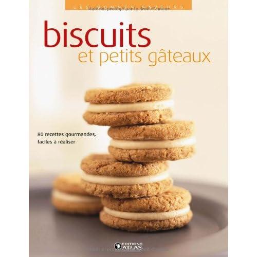 Les bonnes saveurs - Biscuits et petits gâteaux