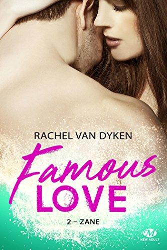 Famous love - Tome 2 : Zane de Rachel Van Dyken 518j1XWuwLL