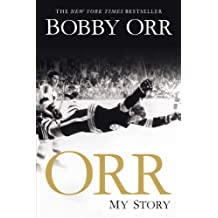 Orr: My Story by Bobby Orr (2014-10-07)