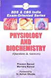 BDS and CBS India Exam-Oriented Series Physiology and Biochemistry: Questions and Answers: 0